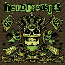 Heideroosjes – Royal to the Bone