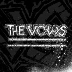 The Vows – The Vows