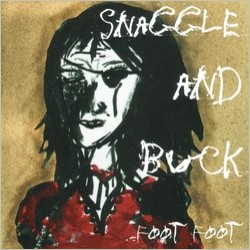Foot Foot – Snaggle and Buck