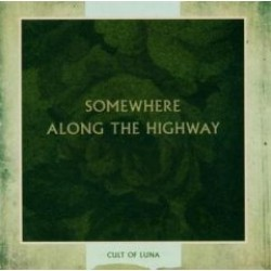 Cult of Luna – Somewhere Along the Highway