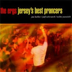 The Ergs! – Jersey's Best Prancers
