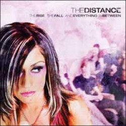 The Distance – The Rise, the Fall, and Everything in Between
