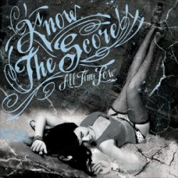 Know the Score – All Time Low