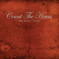 Count the Hours – We Don't Care