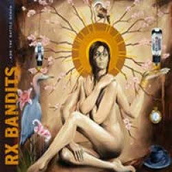 Rx Bandits – ...And the Battle Begun