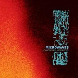 Microwaves – Contagion Heuristic