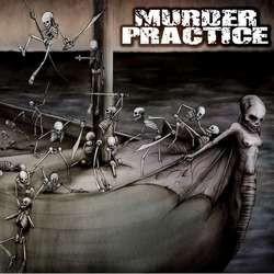 Murder Practice – Murder Practice