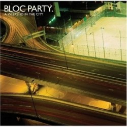 Bloc Party – A Weekend in the City
