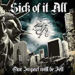 Various Artists – Our Impact Will Be Felt: A Tribute to Sick of it All