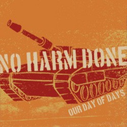 No Harm Done – Our Day of Days