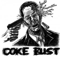 Coke Bust – Demo