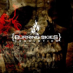 Burning Skies – Desolation