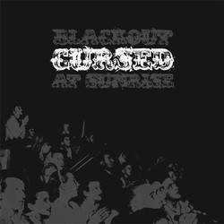 Cursed – Blackout at Sunrise