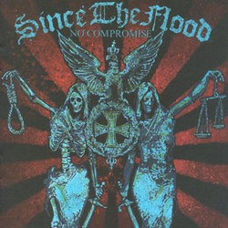 Since the Flood – No Compromise