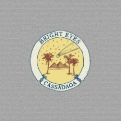 Bright Eyes – Cassadaga