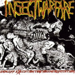 Insect Warfare – Endless Execution Thru Violent Restitution