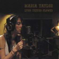 Maria Taylor – Lynn Teeter Flower