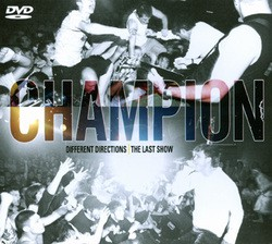 Champion – Different Directions | The Last Show