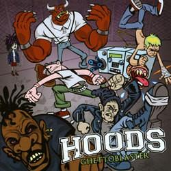 Hoods – Ghetto Blaster