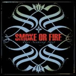 Smoke or Fire – This Sinking Ship