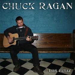 Chuck Ragan – Los Feliz