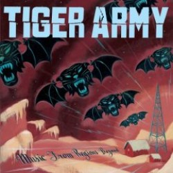 Tiger Army – Music from Regions Beyond