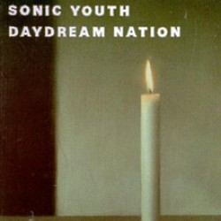 Sonic Youth – Daydream Nation (Reissue)