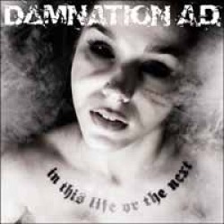 Damnation A.D. – In This Life or the Next
