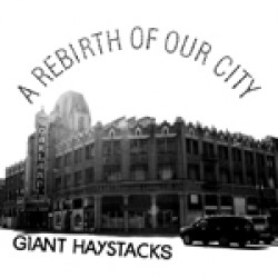 Giant Haystacks – The Rebirth of Our City