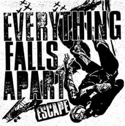 Everything Falls Apart – Escape