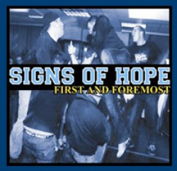 Signs of Hope – First and Foremost