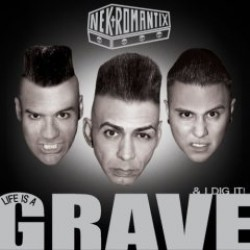 Nekromantix – Life is a Grave and I Dig It!