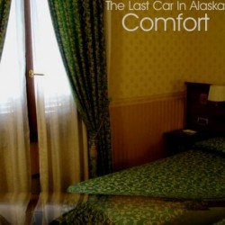 The Last Car in Alaska – Comfort