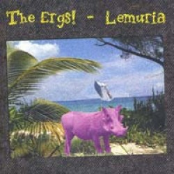 The Ergs! / Lemuria – Split