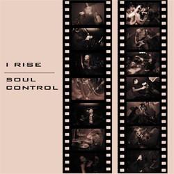 I Rise / Soul Control – Split