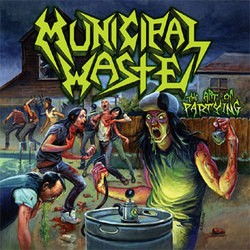 Municipal Waste – The Art of Partying