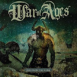 War of Ages – Fire from the Tomb