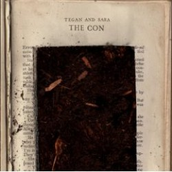 Tegan and Sara – The Con
