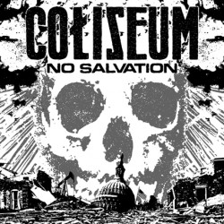 Coliseum – No Salvation