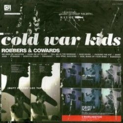 Cold War Kids – Robbers and Cowards