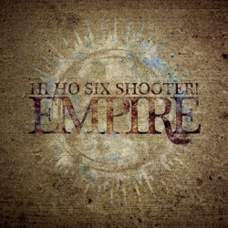 Hi Ho Six Shooter! – Empire
