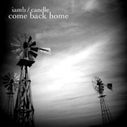 Iamb / Candle – Come Back Home