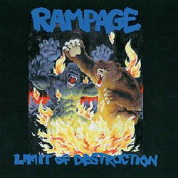Rampage – Limit of Destruction