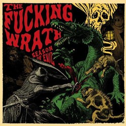 The Fucking Wrath – Season of Evil