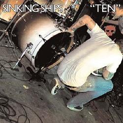 Sinking Ships – Ten