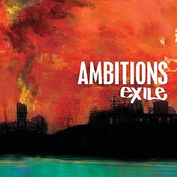 Ambitions – Exile