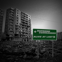 Supreme Commander / Alive at Last – Split