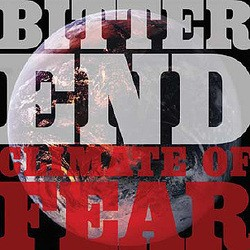 Bitter End – Climate of Fear