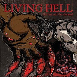 Living Hell – The Lost and the Damned
