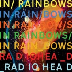 Radiohead – In Rainbows